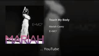 Mariah Carey Touch My Body Traducida Al Español