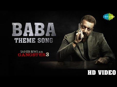 BABA THEME LYRICS (He is the Baba) - Saheb Biwi Aur Gangster 3 Song