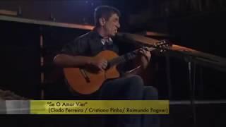 RAIMUNDO FAGNER - SE O AMOR VIER