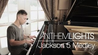Jackson 5 Medley | Anthem Lights Mashup