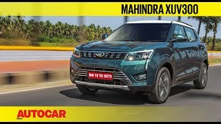 Mahindra XUV300 | First Drive Review | Autocar India