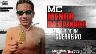 MC Menor da Baixada - Sangue de um Guerreiro ♫♪ (2012) 'Dj Biel Rox