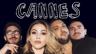 ÉPISODE 17: LE FESTIVAL DE CANNES (feat. Kemar, Anthony Lastella & Jhon Rachid)