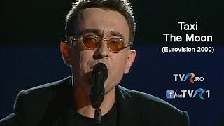 Taxi - The Moon (Eurovision Song Contest 2000)