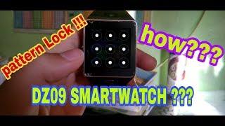 Pattern Lock On ??? Dz09 Smartwatch!!! How ???