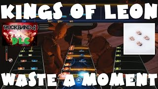 Kings of Leon - Waste a Moment - Rock Band 4 DLC Expert Full Band (December 1st, 2016)