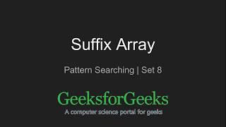 Suffix Array | Set 1 | Introduction (Explanation) | GeeksforGeeks