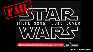 Star Wars theme song on flute (recorder) fail