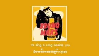 [Sub Thai] Bruno Mars - Count on me
