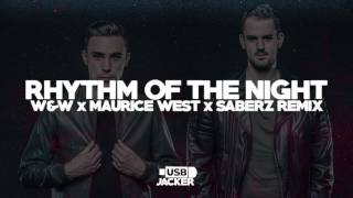 Corona - Rhythm Of The Night (W&W x Maurice West x SaberZ Remix) [Tomorrowland 2017]