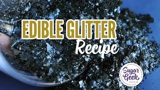 Edible Glitter Recipe (easy) Sugar Geek Show