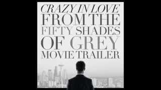 50 nuances de grey - Crazy in love remix 2014