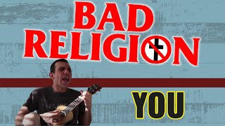 BAD RELIGION - YOU (Cover)