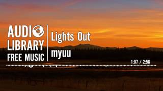 Lights Out - myuu