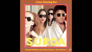 058 DJ Surda - Pharrell Williams feat. Miley Cyrus vs. Jackson 5 - Come Dancing Bae (Video Cover)