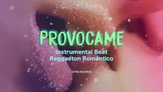 Provócame | Reggaeton Beat | Romantico [Prod. Aztro Records]
