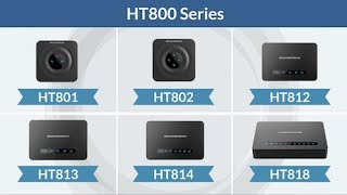 Grandstream HT800 Series: Analog Telephone Adapter Credit : GrandstreamAPAC