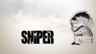 Sniper présente ...