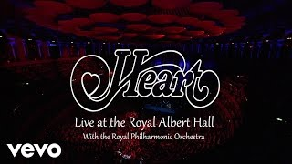 Heart, The Royal Philharmonic Orchestra - Live At The Royal Albert Hall (Teaser)