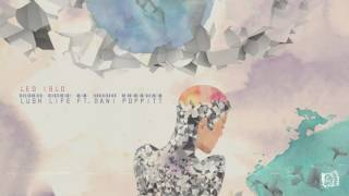LEO ISLO- Lush Life (feat. Dani Poppitt)