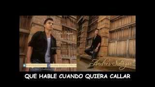Andres Salazar - Vuelve Porfavor (letra)