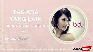 Bunga Citra Lestari feat Adeff - Tak Ada Yang Lain   Official Audio