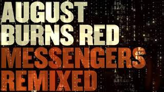 August Burns Red - Vital Signs (Remixed)