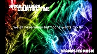 Jacob Tillberg | Counting Time ft. Johnning | With Lyrics | GMMusic Release