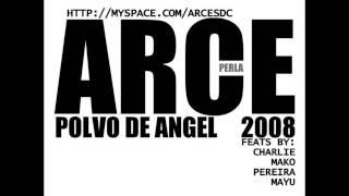 arce polvo de angel(perro viejo) 2008    9.con mis hermanos ft pereira y mayu