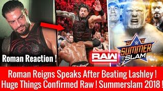 Roman Reigns First Reaction After Defeating Lashley ! New Summerslam 2018 Match WWE Raw 23 July 2018