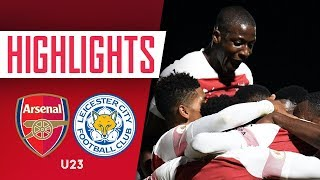 HIGHLIGHTS | Leicester City vs Arsenal U-23s