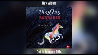 Violons Barbares - Saulem Ai (New 2014 Album Teaser)