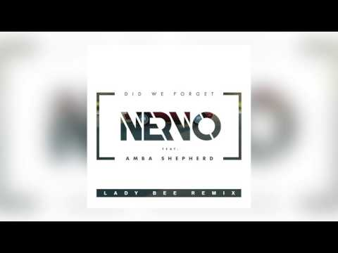 NERVO - Did We Forget feat. Amba Shepherd (Lady Bee Remix)