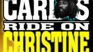 Don Carlos & Gold - Ride On Christine