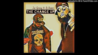 The Change Up ft. Bj Bowers