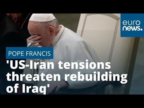 "Pope Francis: ""US-Iran tensions threaten rebuilding of Iraq"" photo"