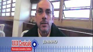 XXIX Cenáculo 2010 - Entrevista com Juninho - Cenáculo 2010