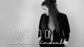 I can't go on - Robin Bengtsson (Linnea Lindwall cover)