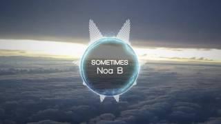 Noa B - Sometimes