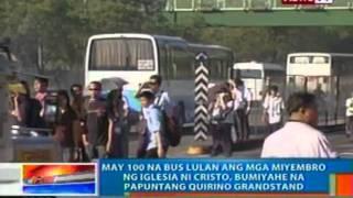 NTG: May 100 na bus lulan ang mga miyembro ng INC, bumiyahe na papuntang Quirino Grandstand (022812)