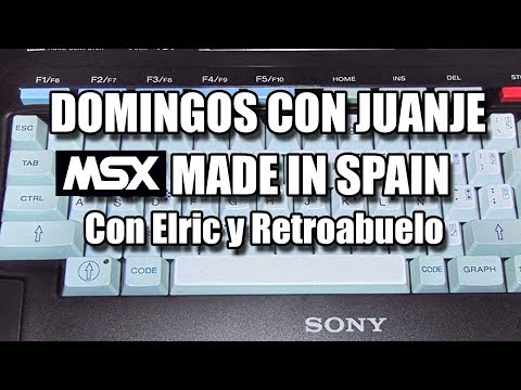 DOMINGOS CON JUANJE: MSX MADE IN SPAIN
