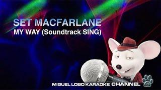 [Karaoke] Seth MacFarlane - My Way (SING Movie Soundtrack) - Miguel Lobo