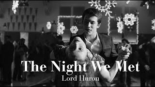The Night We Met Lyrics Video | Lord Huron | 13 reasons why
