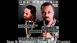 Prodigio & Nga - Mo Nigga [Prod.Junior Beatz]