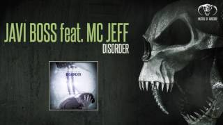 Javi Boss feat. Mc Jeff - Disorder [MOHDIGI188]