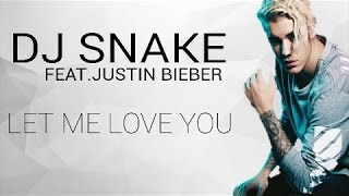 DJ Snake ft. Justin Bieber - Let Me Love You [Lyric Video] |Murat and Hayat|