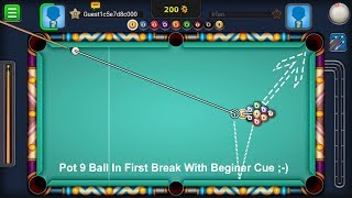 8 Ball Pool Hack -  9 Ball Break Trick With Beginner Cue & Win With First Shot