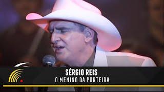 Sérgio Reis - O Menino da Porteira - Sérgio Reis e Filhos
