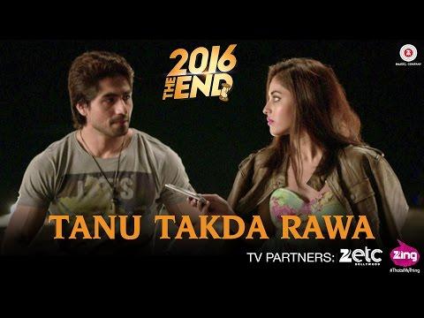 Tenu Takda Rava Lyrics - 2016 The End | Harshad Chopda, Priya Banerjee