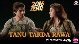 Tanu Takda Rawa - 2016 The End   Harshad Chopda & Priya Banerjee   Vishal Kothari width=